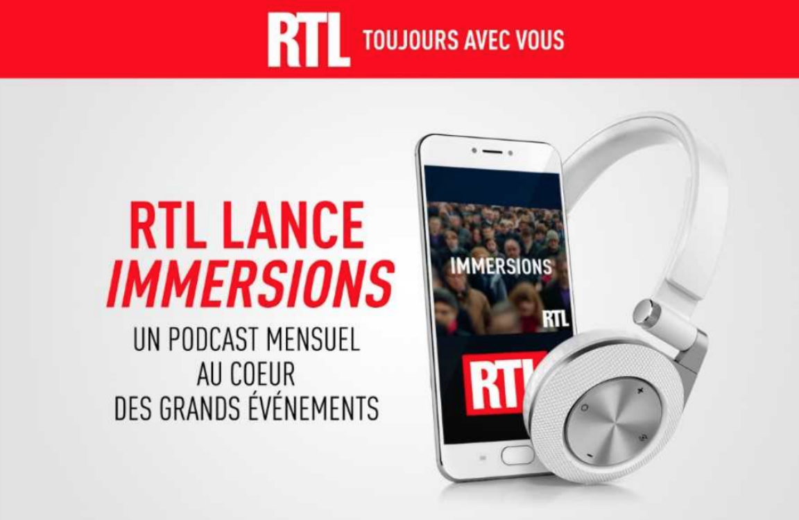 "Podcast : RTL lance ""Immersions"""