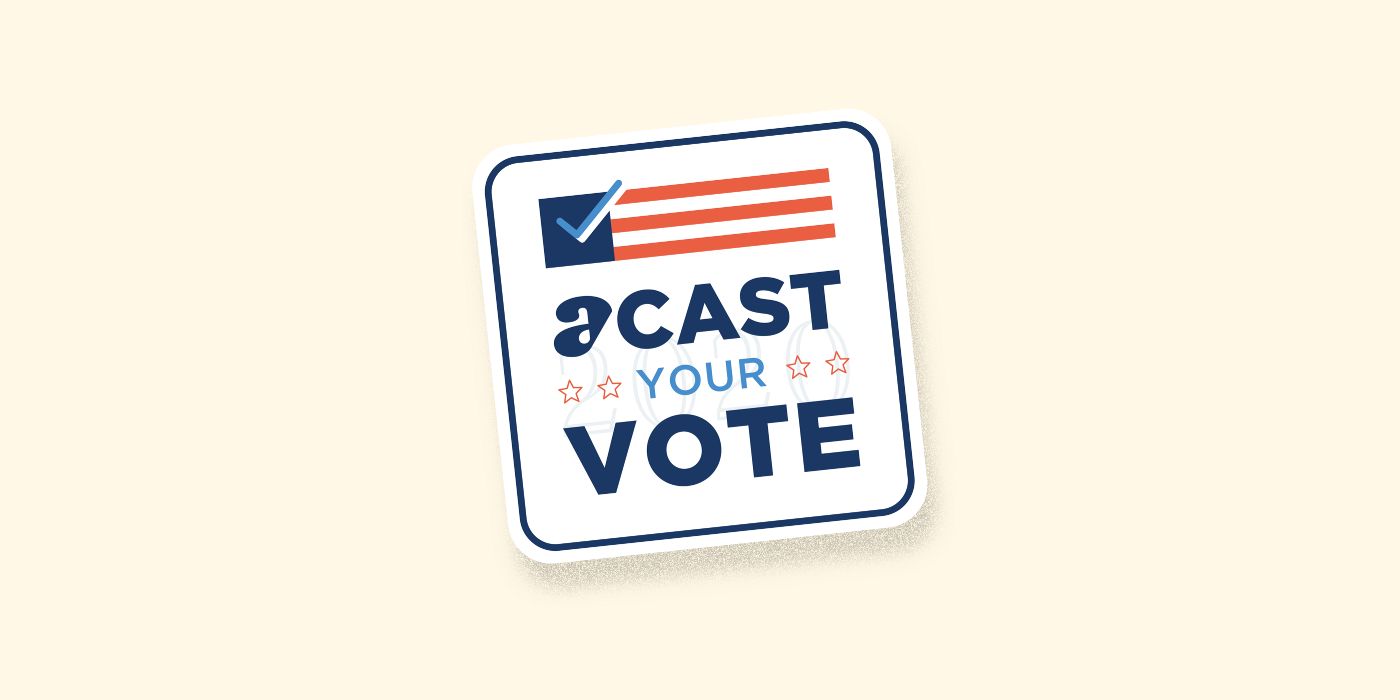 "Acast encourage le vote avec ""Acast Your Vote"""