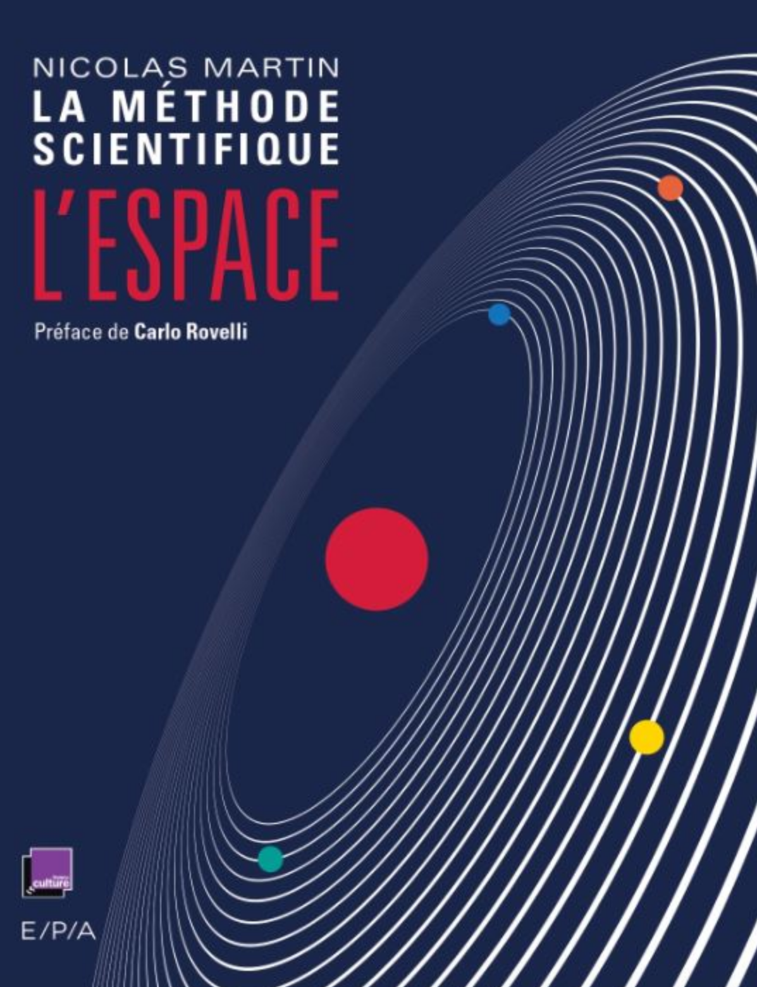 "France Culture : un livre via l'émission ""La méthode scientifique"""