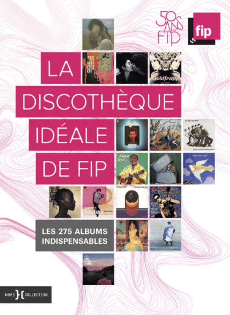 """La """"Discothèque idéale"""" pour les 50 ans de FIP"""
