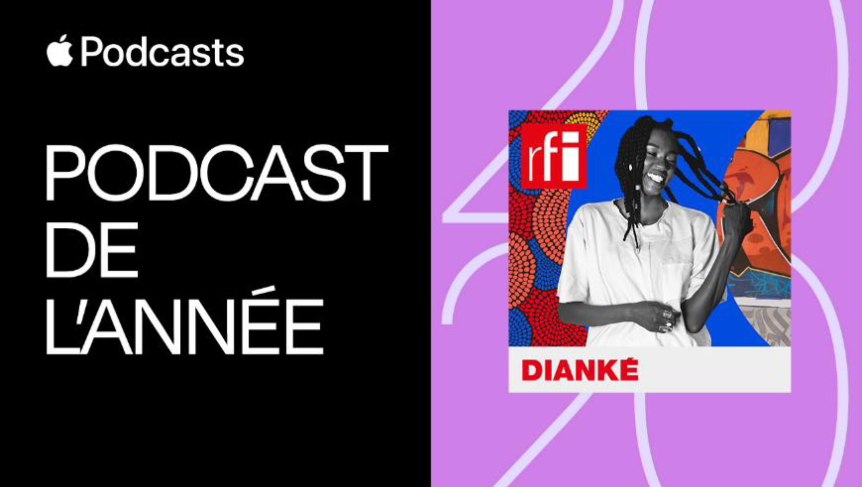 """RFI : """"Dianké"""" sélectionné dans le """"Meilleur d'Apple Podcasts 2020"""""""