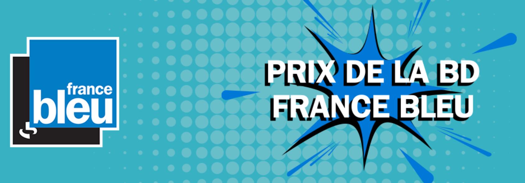 "France Bleu lance ""Le prix de la BD France Bleu"""