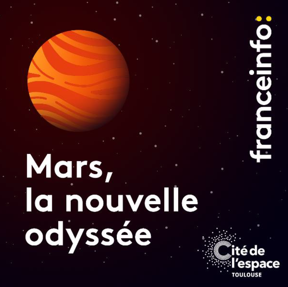 """""""Mars, la nouvelle odyssée"""" : un podcast original de franceinfo"""