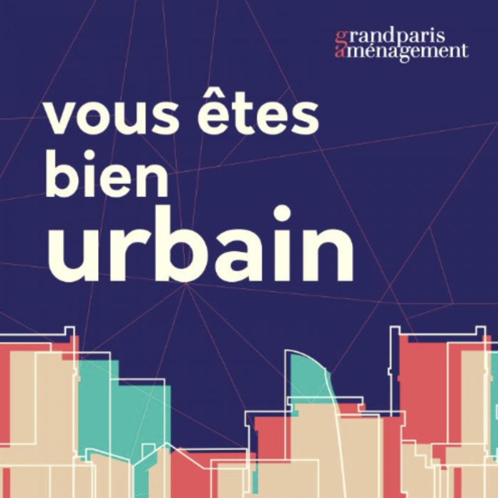 Les coulisses du Grand Paris en podcasts