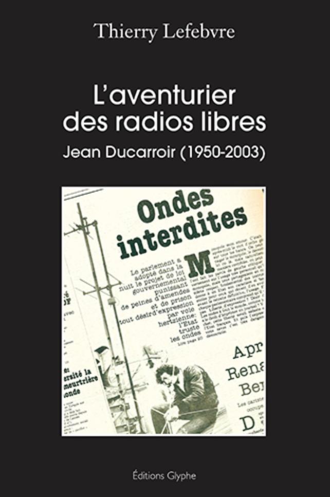 Un ouvrage consacré au combat de Jean Ducarroir