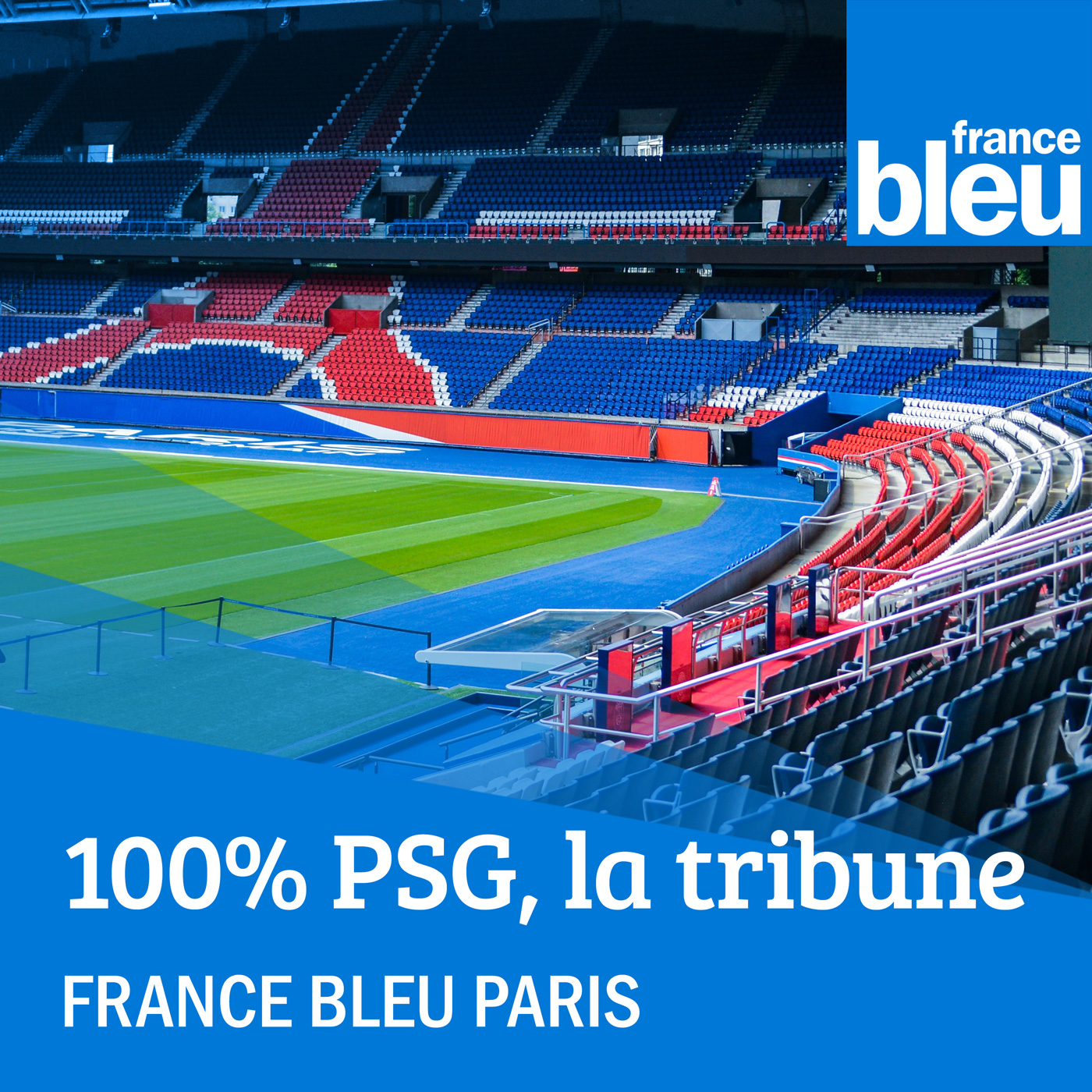 "France Bleu Paris lance ""100% PSG, la Tribune"""