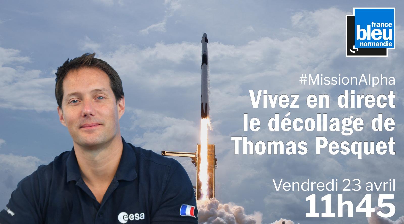 France Bleu Normandie décolle avec Thomas Pesquet