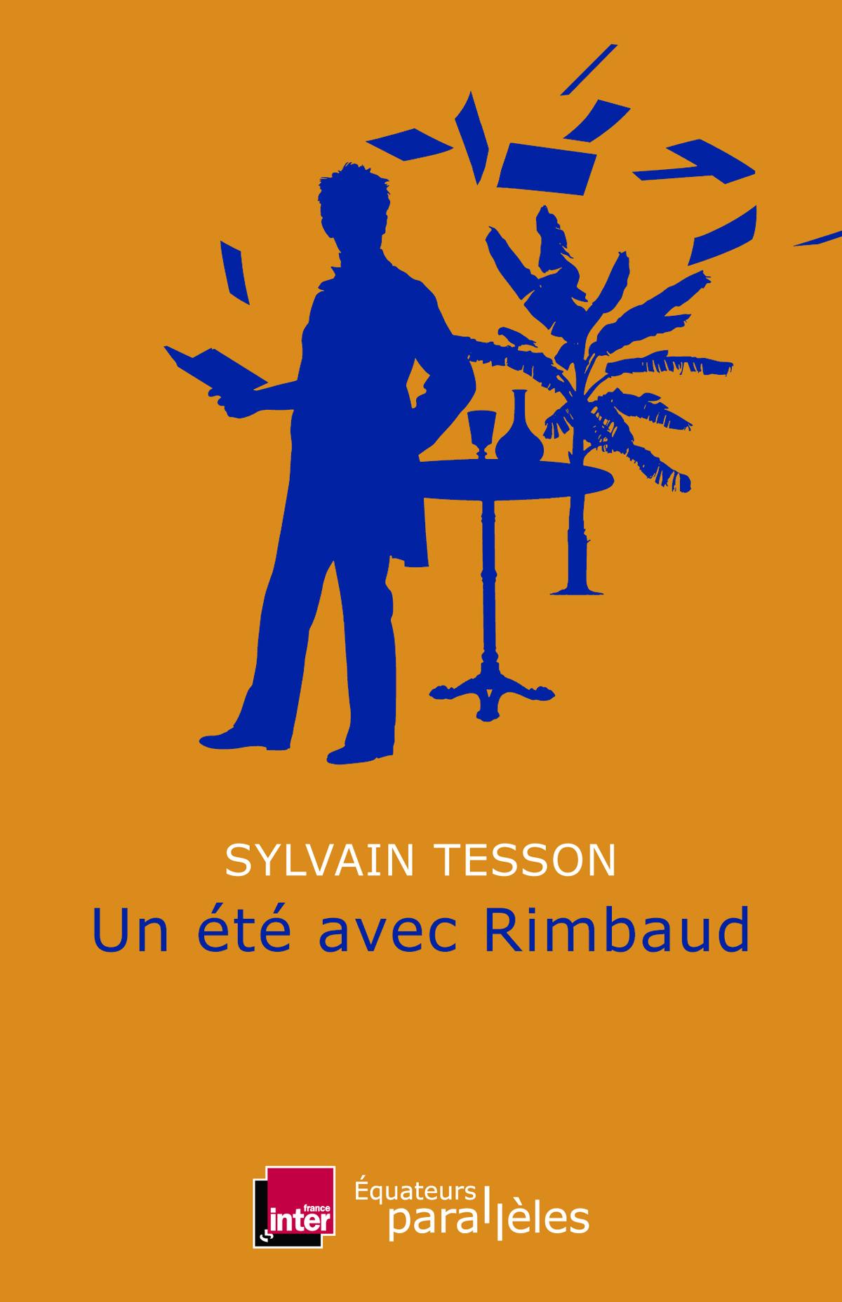 """France Inter invite à passer """"Un été avec Rimbaud"""""""