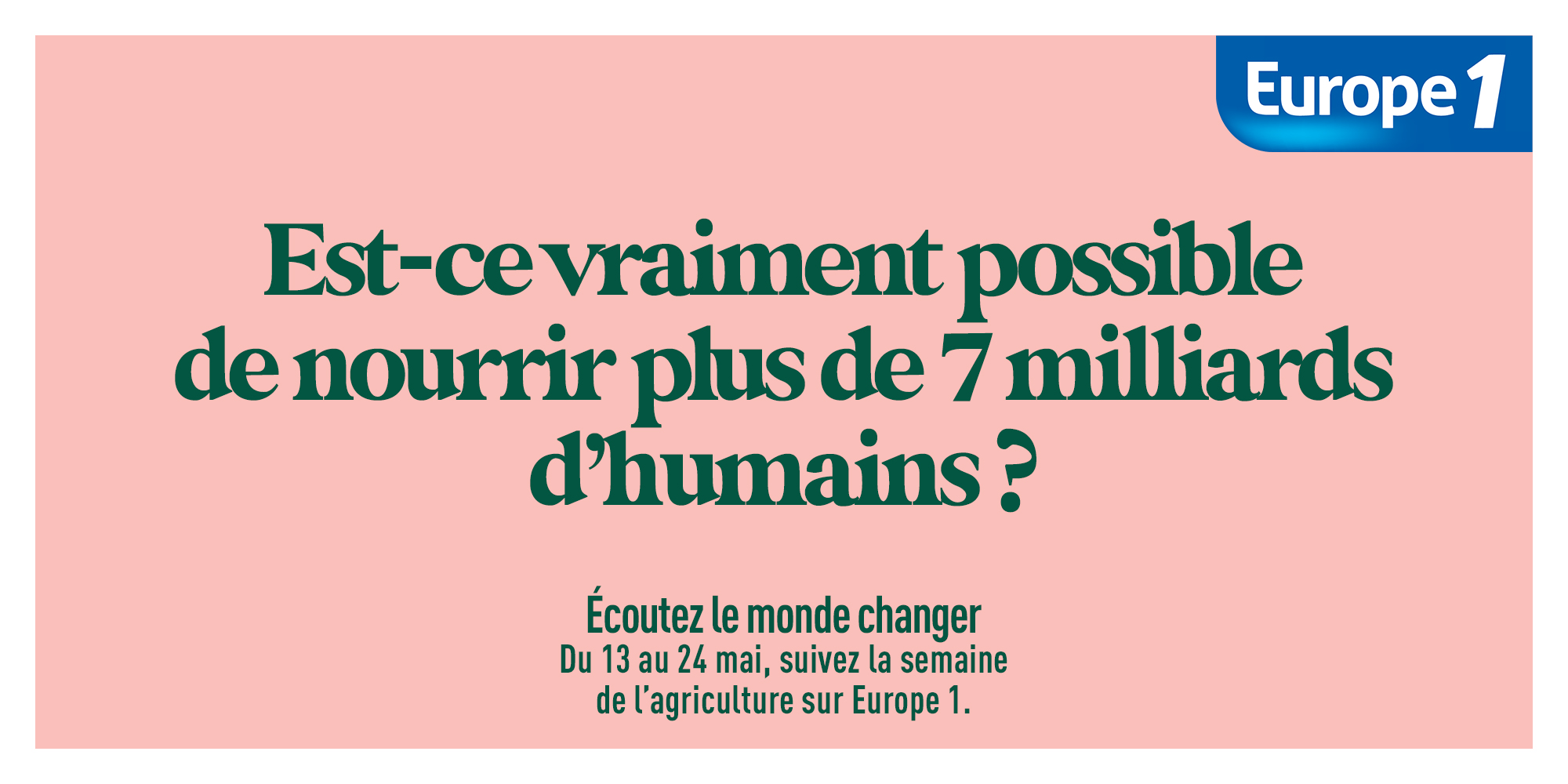 Europe 1 part à la rencontre du monde agricole