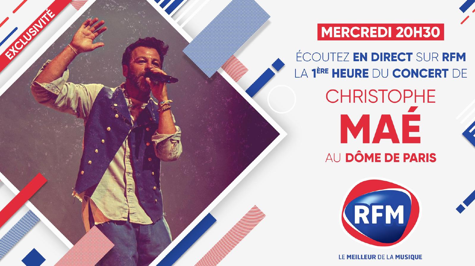 RFM diffuse la première heure du concert de Christophe Maé