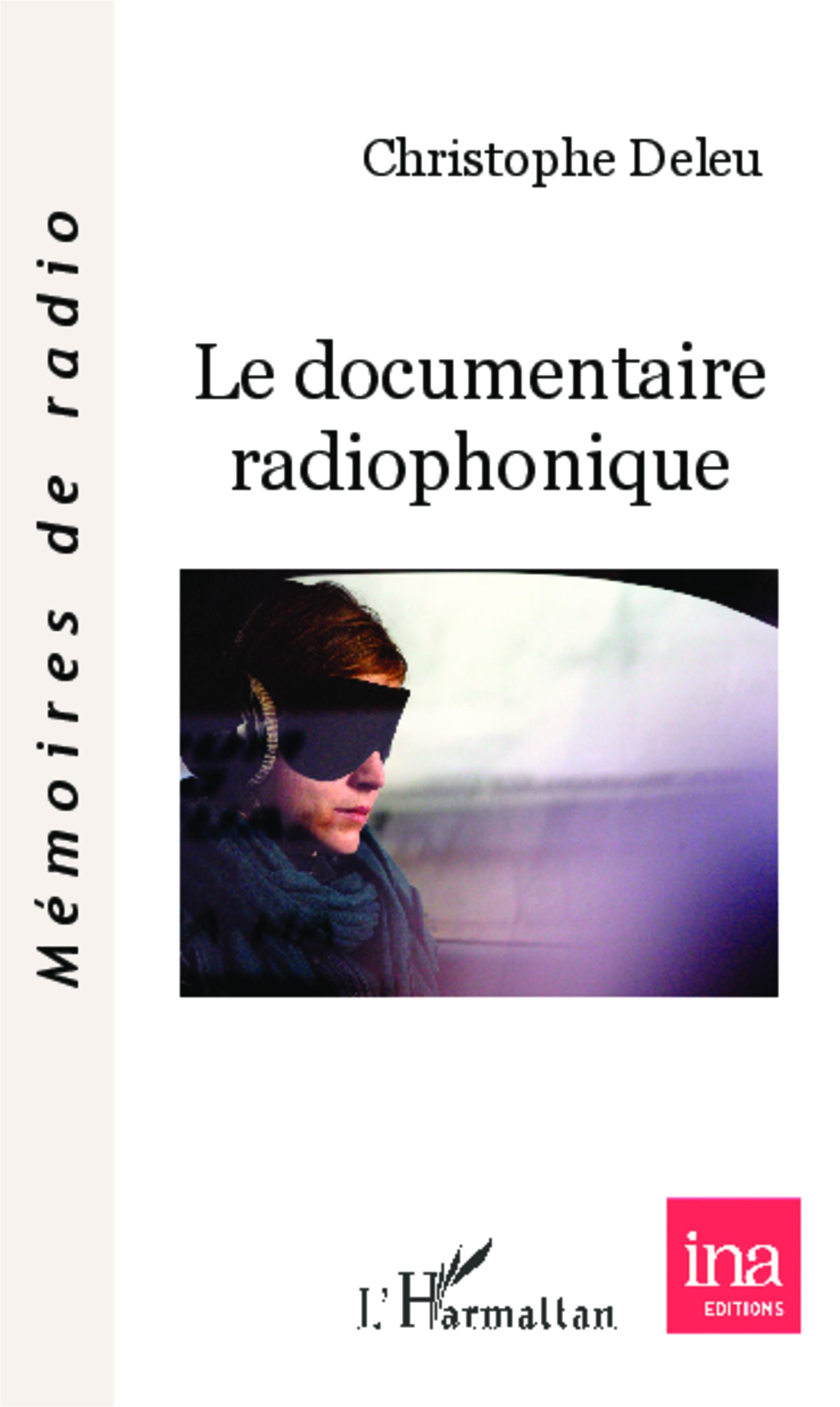 Un livre sur le documentaire radiophonique