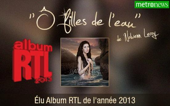 """""""Ô Filles de l'Eau"""" de Nolwenn Leroy élu Album RTL de l'année 2013"""