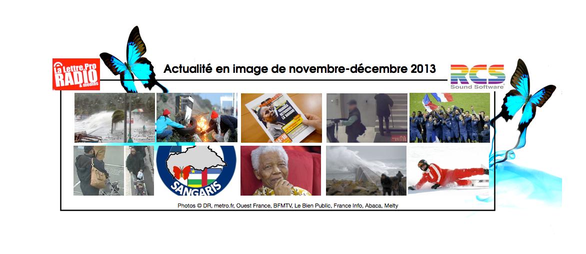 L'actualité en image de la période Novembre-Décembre 2013