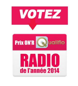 Prix ON'R Qualifio - Radio de l'année - Les 3 premiers de chaque prix