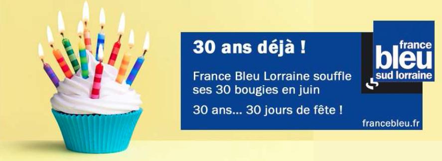 France Bleu Lorraine fête ses 30 ans