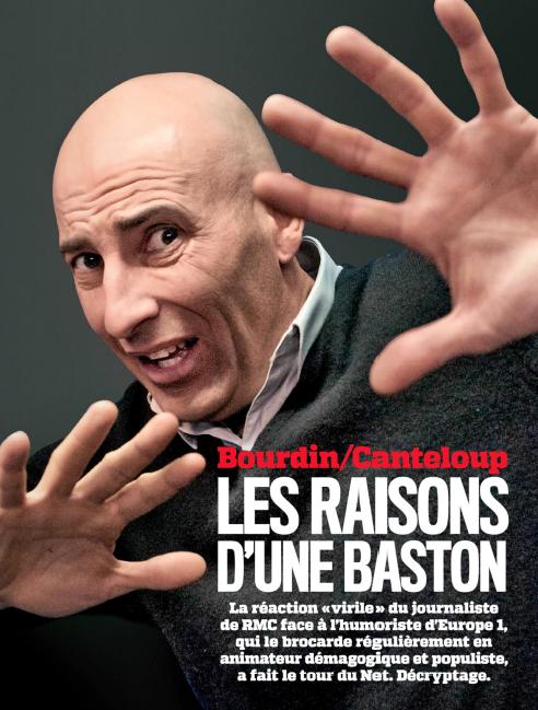 """""""Bourdin/Canteloup : les raisons d'une baston"""""""