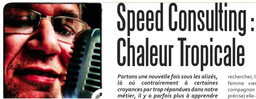 Speed Consulting : Chaleur Tropicale
