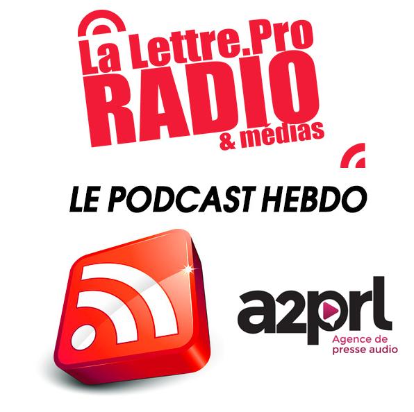 La Lettre Pro en podcast avec l'A2PRL #25