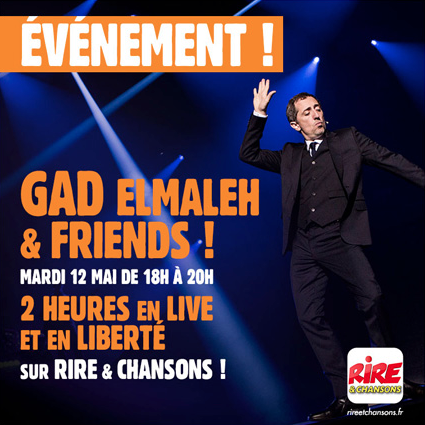 Gad Elmaleh pirate l'antenne de Rire & Chansons