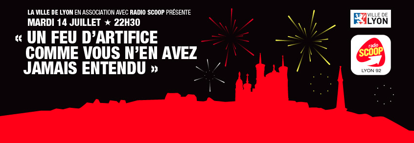 Le feu d'artifice de Lyon retransmis sur Radio Scoop