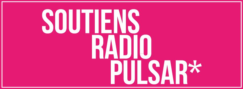 Radio Pulsar lance un appel à soutien