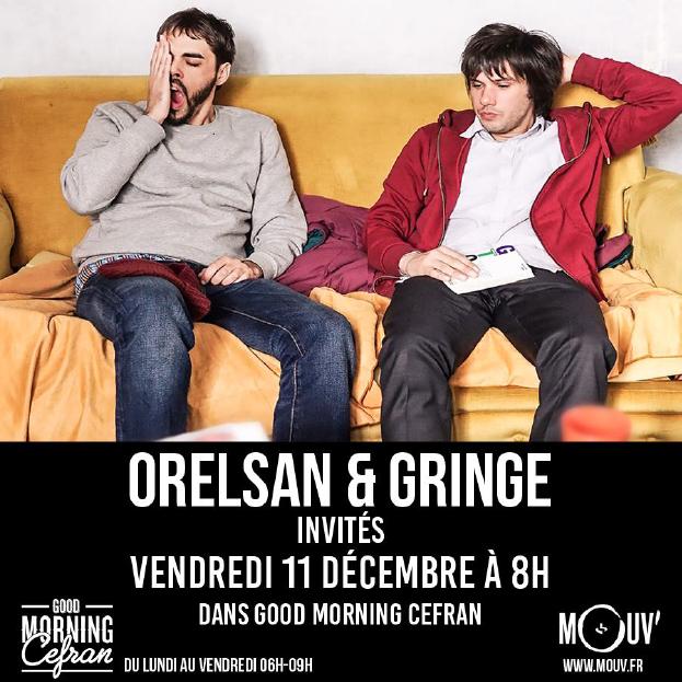 Orelsan et Gringe au Good Morning Cefran