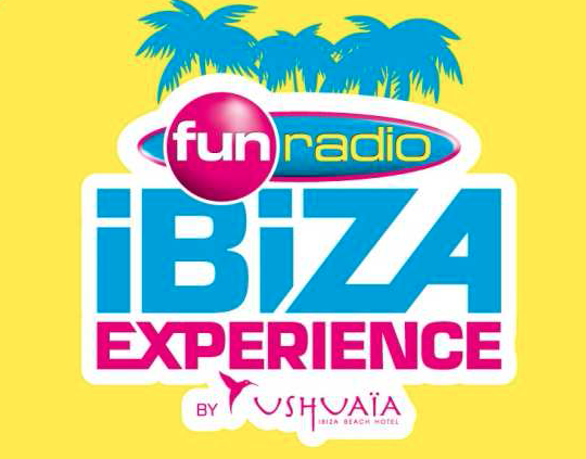 "Fun Radio prépare son ""Fun Radio Ibiza Experience"""
