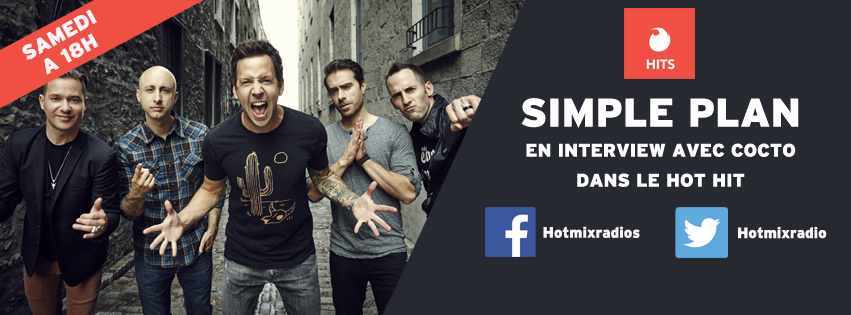 Le groupe Simple Plan sur Hotmixradio Hits