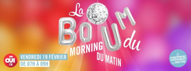 Le Morning du Matin de Oui FM organise sa Boum