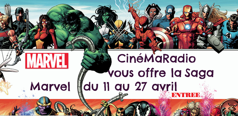 CinéMaRadio offre la saga Marvel à ses auditeurs