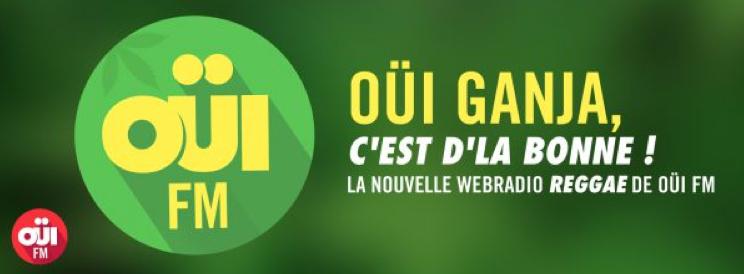 Oui Ganja, la nouvelle webradio reggae de Oui FM