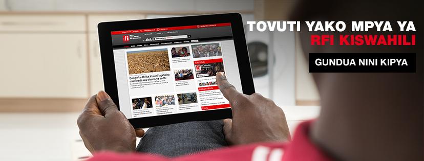 RFI en Kiswahili lance son nouveau site