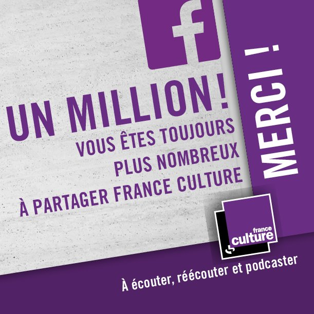"Un million de ""J'aime"" pour France Culture"