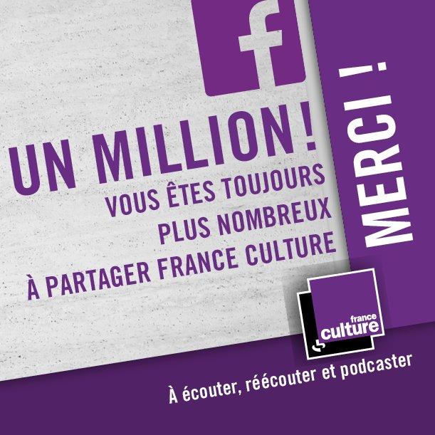 """Un million de """"J'aime"""" pour France Culture"""
