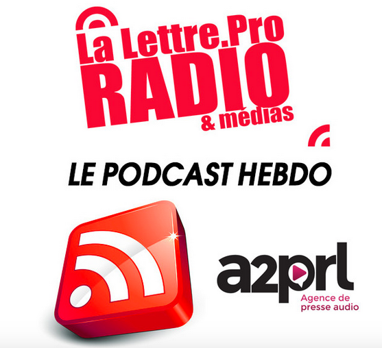 La Lettre Pro de la Radio en podcast #83