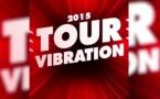 Le Tour Vibration 2016 : 44 artistes et une tournée de 5 concerts