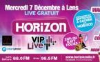 """Concert """"Horizon VIP Live"""" à Lens"""
