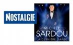 Nostalgie partenaire officiel de la tournée  de Michel Sardou