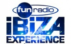 "Nouvelle ""Fun Radio Ibiza Experience"" avec Fun Radio"