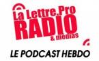 La Lettre Pro de la Radio en podcast #103