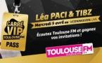Toulouse FM invite Léa Paci et Tibz pour un Carré VIP