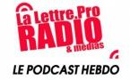 La Lettre Pro de la Radio en podcast n° 111