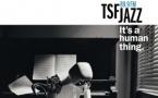 Étonnante campagne de TSF Jazz