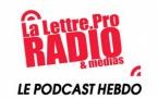 La Lettre Pro de la Radio en podcast #117