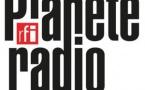 RFI : un nouveau projet pour Planète Radio