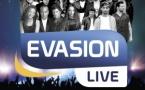 Évasion organise son Évasion Live