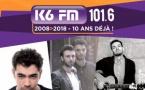 K6FM organise 10 événements pour ses 10 ans