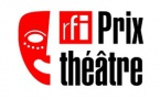 Lancement de la la cinquième édition du Prix RFI Théâtre