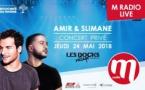 Amir et Slimane au prochain M Radio Live