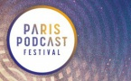 Paris Podcast Festival : demandez le programme !